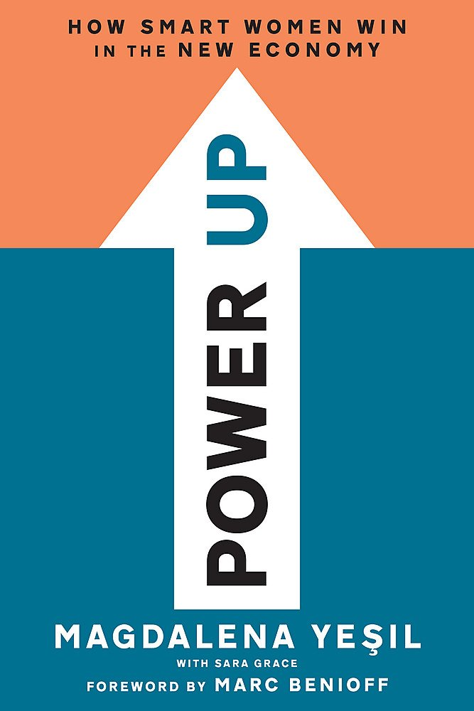 Power Up: How Smart Women Win in the New Economy