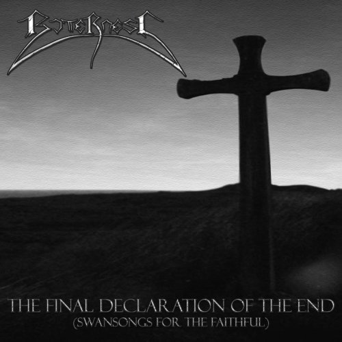 Bitterness: The Final Declaration Of The End (Swansongs For The Faithful) (Audio CD)