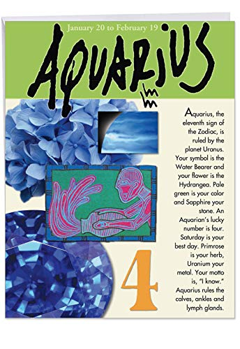 (Big Happy Birthday Card - Aquarius Zodiac Sign Gift Featuring Famous People, Personality, Motto, Birth Stone, Symbol, Planet, Color, Flowers and Dates 8.5 x 11 Inch J9440)