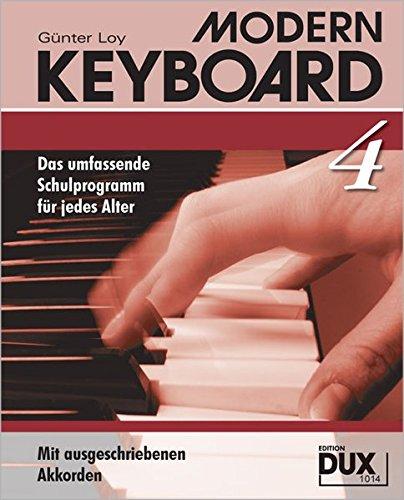 Modern Keyboard Band 4: Das umfassende Schulprogramm für jedes Alter mit ausgeschriebenen Akkorden