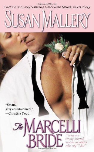 The Marcelli Bride (The Marcelli Sisters of Pleasure Road, Book 4) by Pocket Star