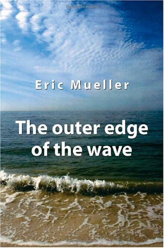 Read Online The Outer Edge of the Wave PDF
