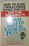 Doctor Solomon's High Health Diet and Exercise Plan, Neil Solomon, 0425050866
