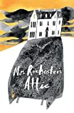 Mrs Rochester's Attic: Tales of Madness, Strange Love and Deep, Dark Secrets.