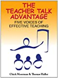 Teacher Talk Advantage, Chick Moorman and Thomas Haller, 0982156847