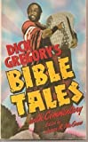 Dick Gregory's Bible Tales, Dick Gregory, 0060804459