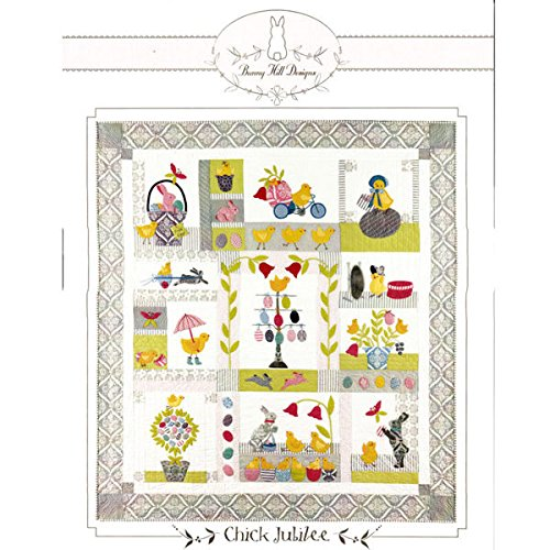 Bunny Hill Design CHICK JUBILEE 9 Month BHD2058 BOM Pattern Set (Hill Quilt Bunny Pattern Designs)