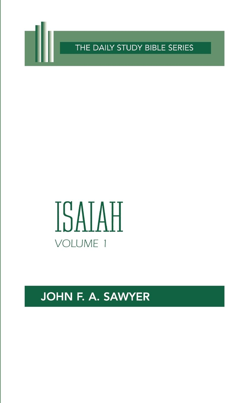 Isaiah, Volume 1: Chapters 1 to 32