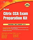 The Real Citrix CCA Exam Preparation Kit: Prepare for XenApp 5.0 by Tooley, Shawn published by Syngress Media,U.S. (2009)