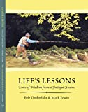 Life's Lesson, Bob Timberlake and Mark Erwin, 0979363160