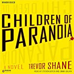 Children of Paranoia | Trevor Shane