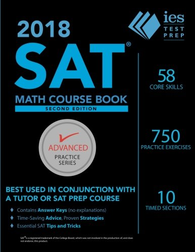 Math Practice Book - 2018 SAT Math Course Book (Advanced Practice Series)