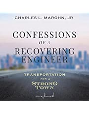 Confessions of a Recovering Engineer: Transportation for a Strong Town