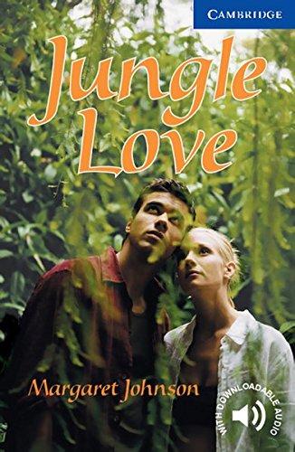 Jungle Love: Englische Lektüre für das 5. Lernjahr. Paperback with downloadable audio (Cambridge English Readers)