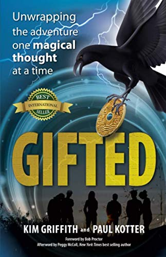 Gifted: Unwrapping the adventure one magical thought at a time by Hasmark Publishing