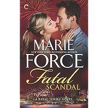 Fatal Scandal (The Fatal Series)