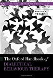 The Oxford Handbook of Dialectical Behaviour