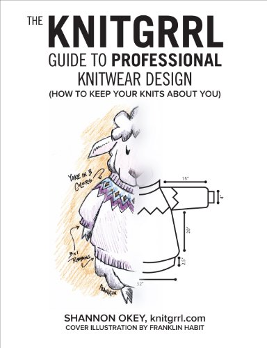 The Knitgrrl Guide to Professional Knitwear -