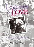 Legacies of Love, Winston Wilde, 1560236647