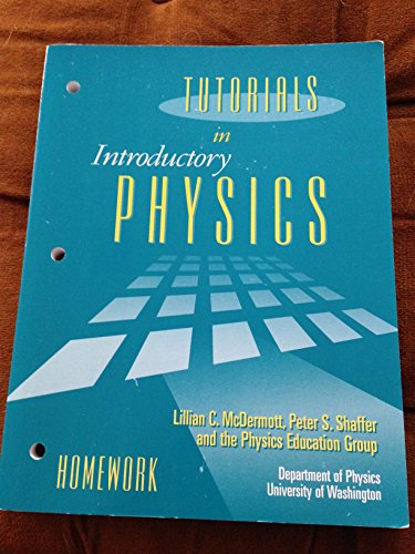 Tutorials in Introductory Physics: Homework