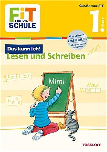 Deutsch lesen und schreiben 1. Klasse (Fit für die Schule)