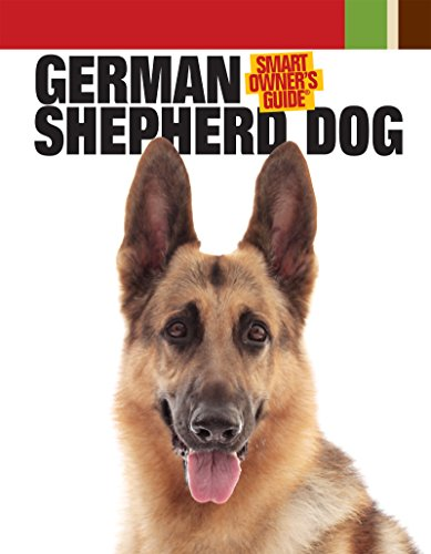 German Shepherd Dog (Smart Owner's Guide)