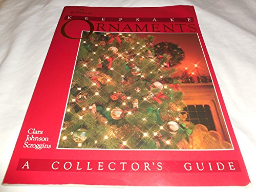 (Hallmark Keepsake Ornaments, A Collector's Guide - 1973, 1974, 1975, 1976, 1977, 1978, 1979, 1980, 1981, 1982, 1983 Collections & The Collectible Series & Collectible Themes - Includes Retail Prices for Each Ornament - First Edition 2nd Printing 1983)