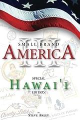Small Brand America III: Special Hawai'i Edition (Volume 3) Paperback