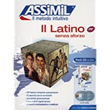 Assimil Multilingual: Il Latino Senza Sforzo CD-Pack (Book + CD) (Italian Edition) by Assimil Language Courses (2013-05-24)