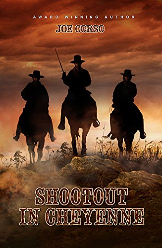 (Shootout in Cheyenne: Exciting Western Tale of Love and Revenge)