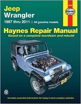 Chiltons Jeep Wrangler 1987-11 Repair Manual