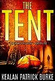 The Tent: A Novella