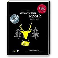 """Schwarzwälder Tapas 2 - Gewinner """"Gourmand World Cookbook Awards"""": """"Best in the World"""" in der Kategorie """"Bestes Kochbuch des Jahres"""""""