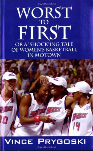 Worst to First: Or a 'Shock'ing Tale of Women's Basketball in Motown