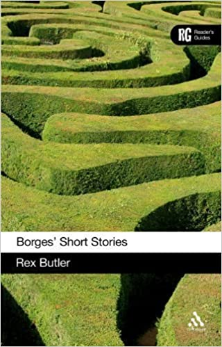 Book Borges' Short Stories (Reader's Guides) by Butler, Rex published by Continuum (2010)
