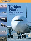 The Turbine Pilot's Flight Manual, Gregory N. Brown, Mark J. Holt, 156027946X