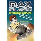 Max Flash - Mission 4: Danger de mort
