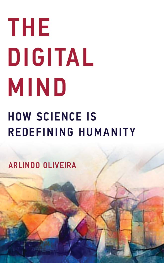 Read Online The Digital Mind: How Science is Redefining Humanity pdf epub
