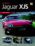 You and Your Jaguar Xjs: Buying, Enjoying, Maintaining, Modifying, Nigel Thorley, 1844252345