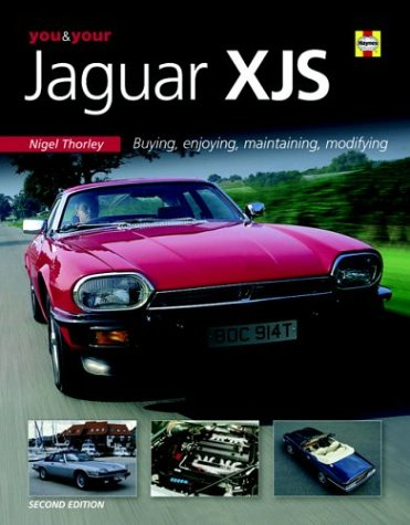You & Your Jaguar XJS: - Xjs Models