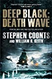Front cover for the book Deep Black: Death Wave by Stephen Coonts