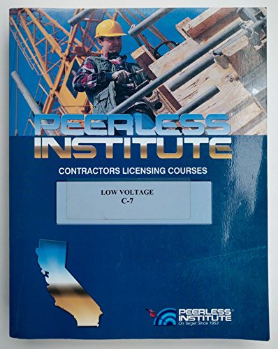Peerless California Contractor's Licensing Exam Study Guide C-7 Low -