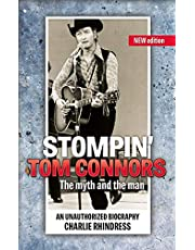 Stompin' Tom Connors: The myth and the man ― an unauthorized biography
