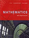 Mathematics with Applications, Lial, Margaret L. and Holcomb, John, 0321440722