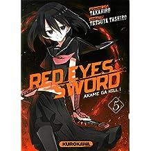Red eyes sword - Tome 5: Akame Ga Kill !