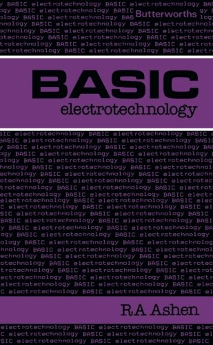 Basic Electrotechnology (Butterworths Basic Series)