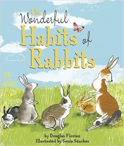 Book The Wonderful Habits of Rabbits by Douglas Florian (2016-04-01)