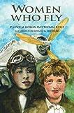Women Who Fly, Lynn M. Homan and Thomas Reilly, 1589801601