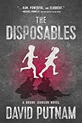 The Disposables (A Bruno Johnson Thriller, Book 1)