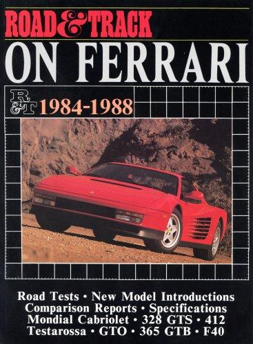 1984 Ferrari (Road and Track on Ferrari: Ferrari, 1984-88 (Brooklands Books))